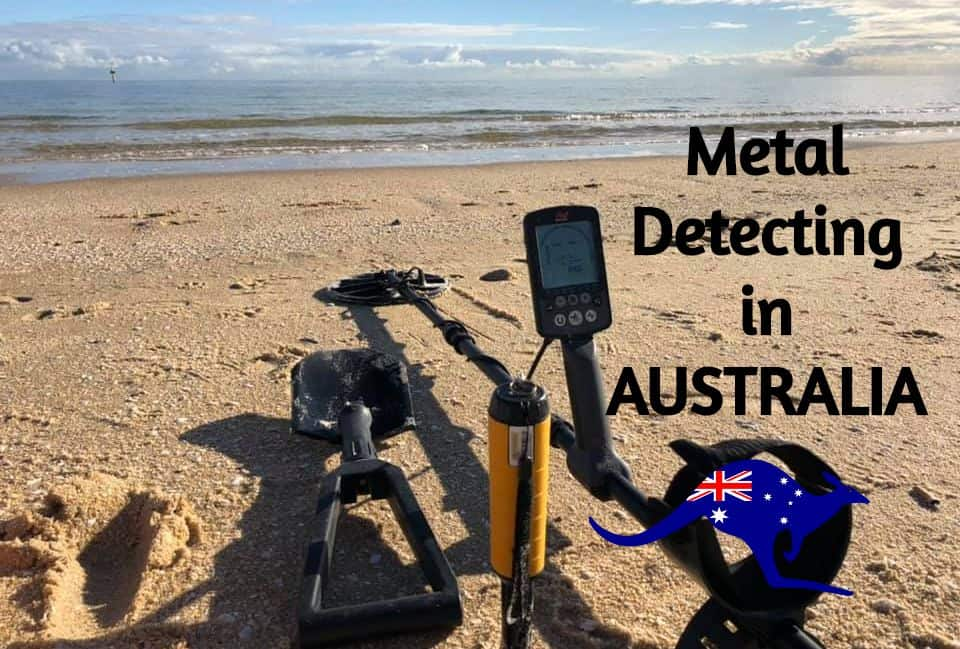 Metal Detecting in AUSTRALIA [Complete GUIDE!]